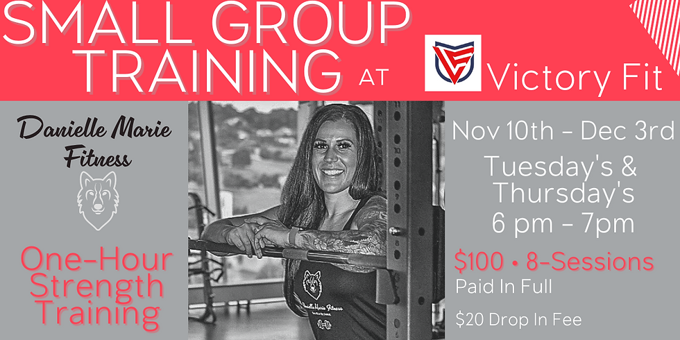 November Small Group Personal Training @Victory Fit
