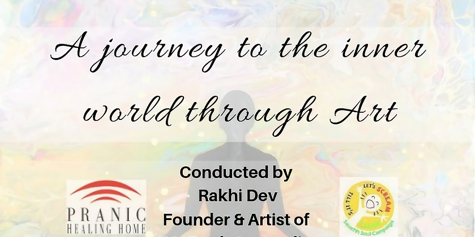A Journey to the inner world through Art & Creativity ( only for adults )