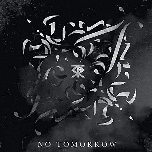 'NO TOMORROW' EP