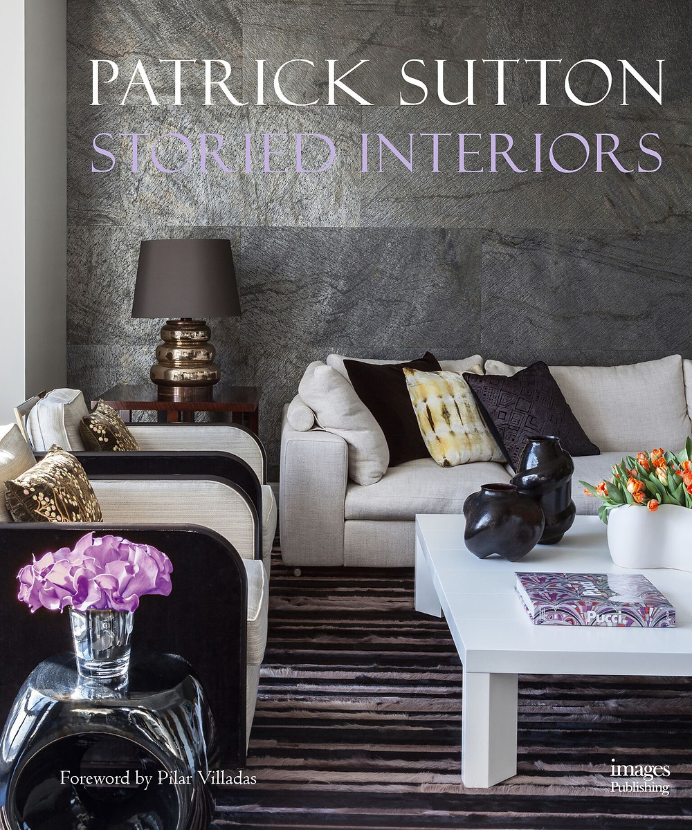 Storied Interiors by Patrick Sutton