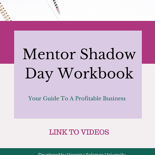 Mentor Shadow Day 2019 Videos (Workbook Included)