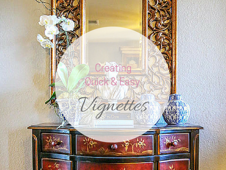 Creating Quick And Easy……And Beautiful Vignettes