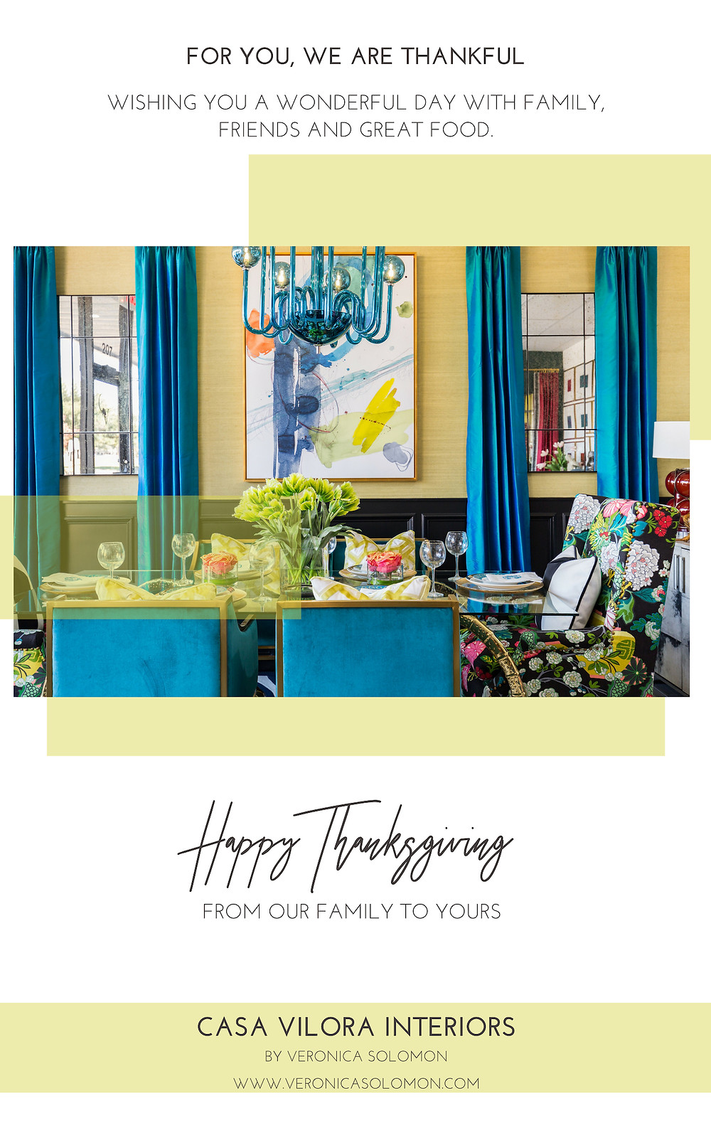 Happy Thanksgiving From Casa Vilora Interiors