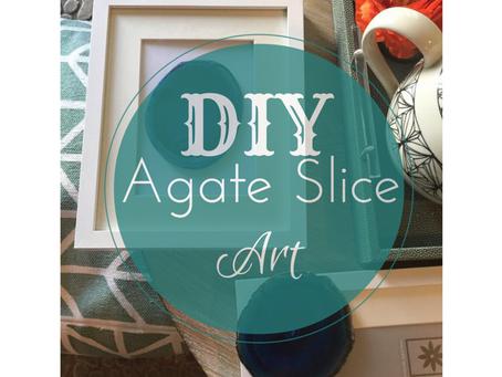 DIY Agate Slice Art