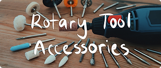 ROTARY TOOL ACCESSORIES - 1.PNG