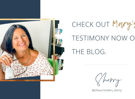 Testimony Tuesday - Mary's Story