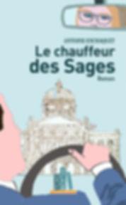 """Couverture livre """"Le chauffeur des Sages"""" - Antoine Exchaquet"""