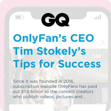 GQ - OnlyFan's CEO Tim Stokely's Tips for Success