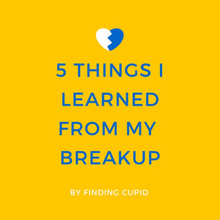 5 Things I Learned From My Breakup
