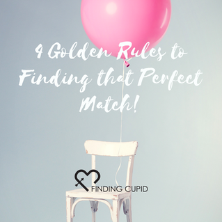 4 Golden Rules to Finding That Perfect Match