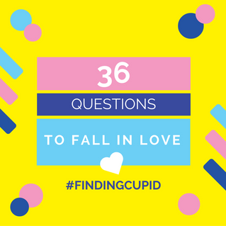 36 Questions to Fall In Love....
