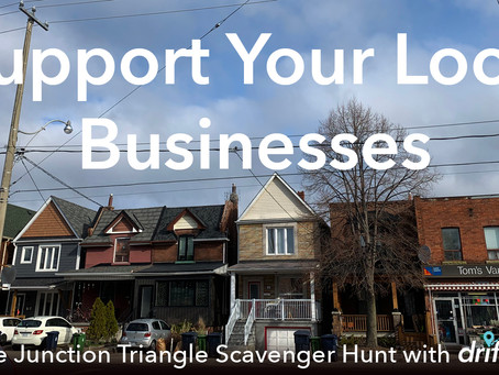 """Driftscape Community Scavenger Hunt"" - Supporting Local Businesses, while Staying Safe"