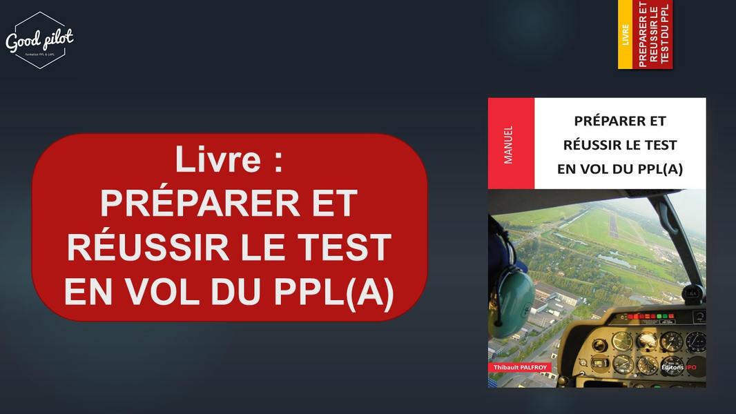 Livre PREPARER ET REUSSIR LE TEST EN VOL