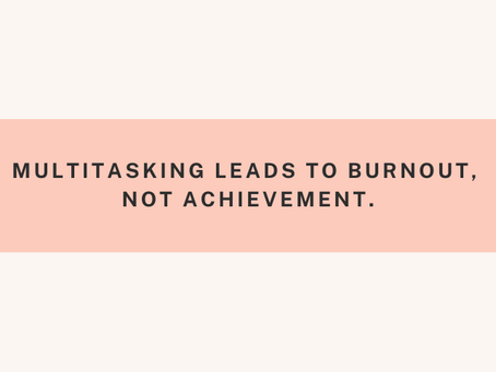 3 Ways to Quit Multitasking (and actually be productive!)