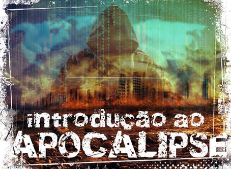Introdução ao Apocalipse: A boa nova em tempo de perseguição