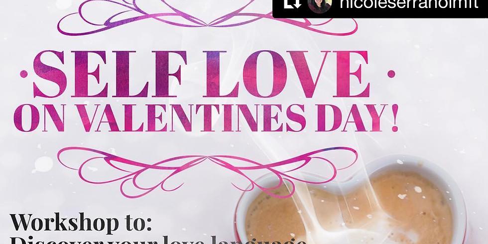 Self Love on VDay!