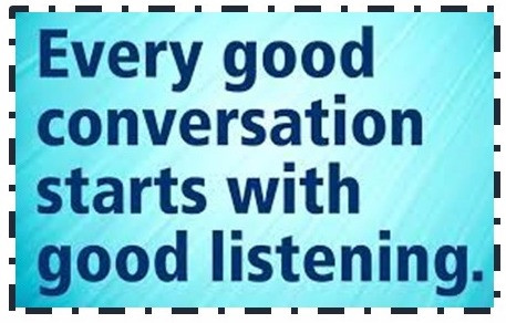 Want to Get Someone's Attention? Try Listening!