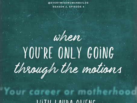 Episode 4: When You're Only Going Through the Motions, with Laura Owens