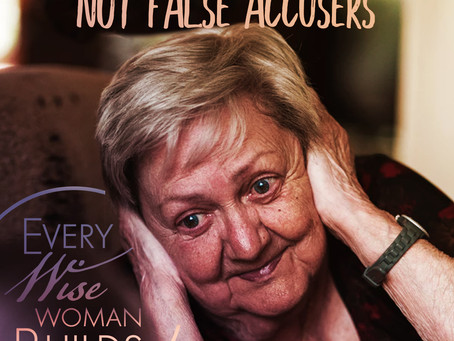 Step 2 of Titus 2: False Accusers Need Not Apply