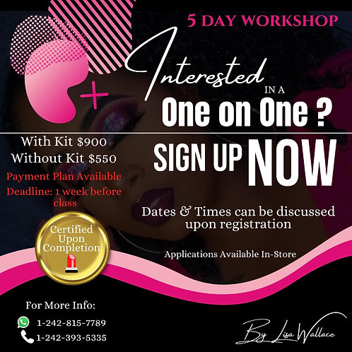 One on One 5 Day Course