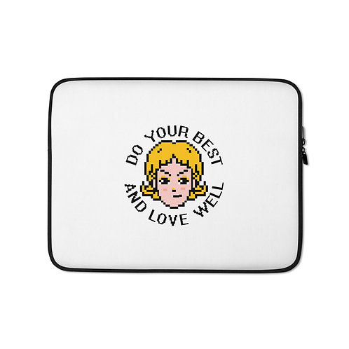 Do Your Best And Love Well Laptop Sleeve