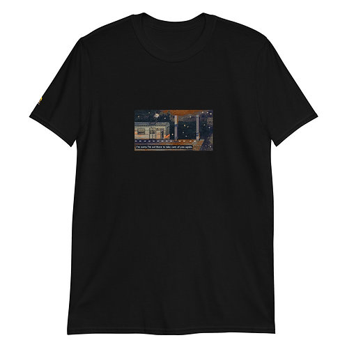I'm sorry I'm not there to take care of you again [Short-Sleeve Unisex T-Shirt]