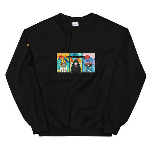 Do your best and stay well [8bitfiction Unisex Sweatshirt]