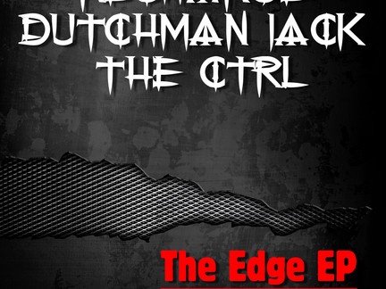 New release Recharge, Dutchman Jack & The CTRL - The Edge EP