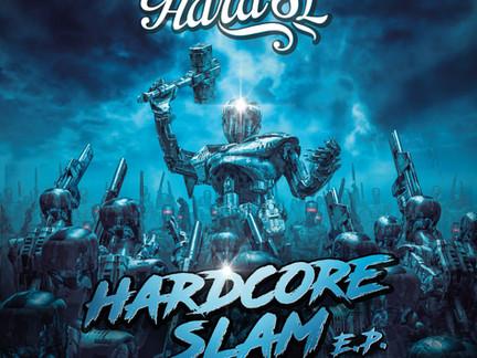 Out now! Hard SL - Hardcore Slam