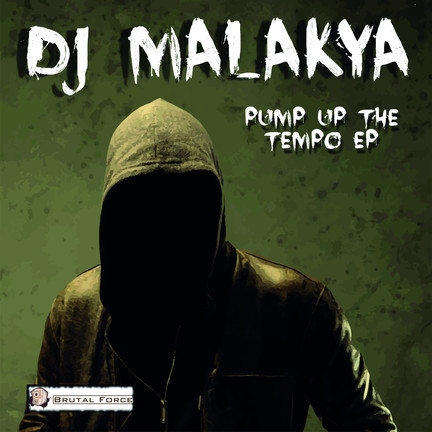New release Dj Malakya - Pump Up The Tempo EP