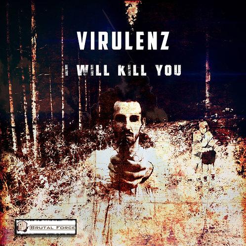 DJ Virulenz - I Will Kill You EP
