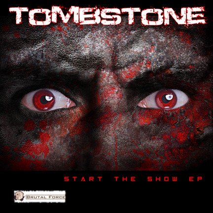 New release Tombstone - Start the show EP