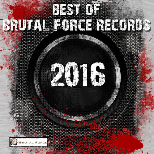 Best of Brutal Force Records 2016 ALBUM