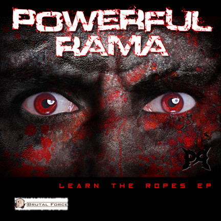 New release: Powerful Rama - Learn the Ropes EP