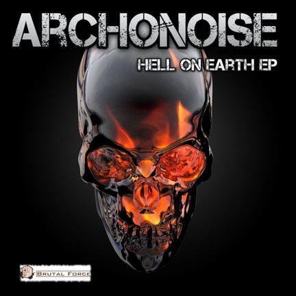 New release Archonoise - Hell on Earth EP