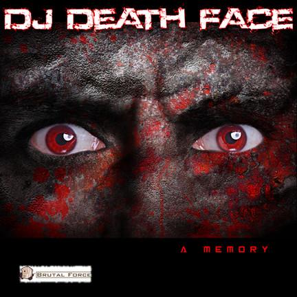New release DJ Death Face