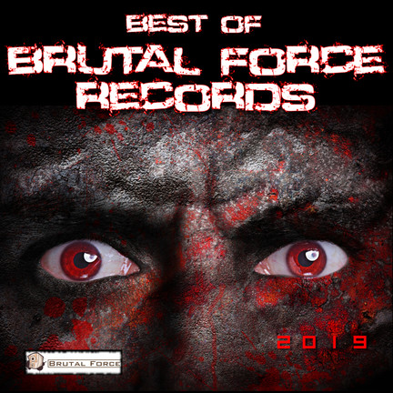 Best of Brutal Force Records 2019!