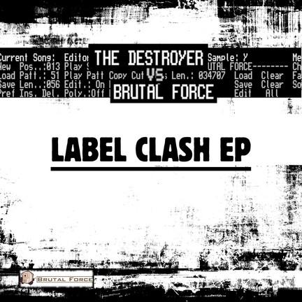 New release The Destroyer vs Brutal Force - Label Clash EP
