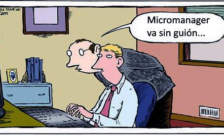 Micromanagement: ¿Bueno o malo?
