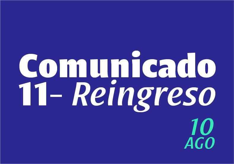Comunicado 11: Reingreso