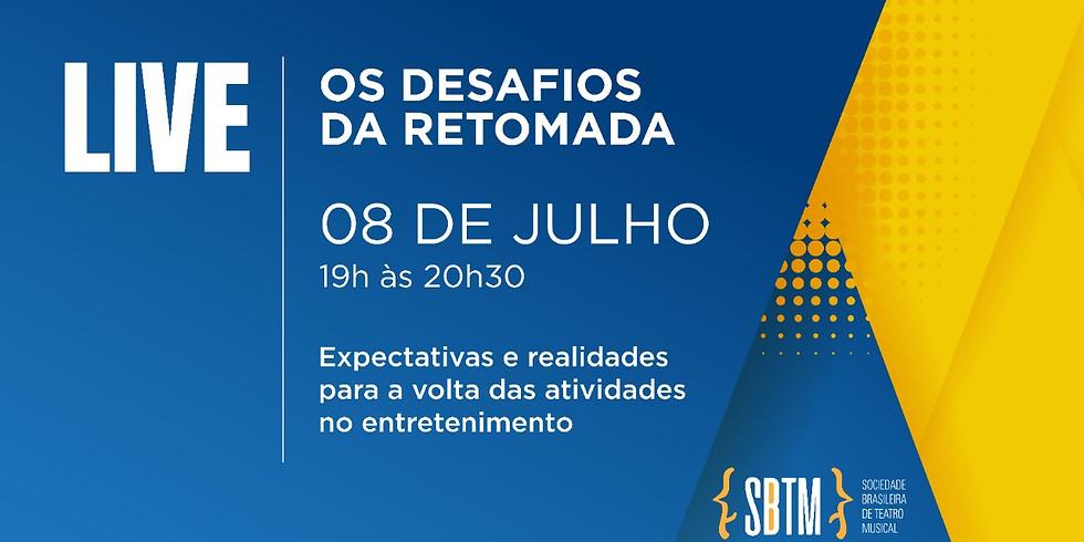 OS DESAFIOS DA RETOMADA   Live SBTM