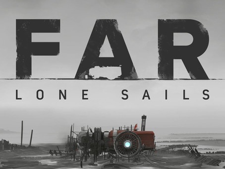 FAR: Lone Sails | Nintendo Switch Review