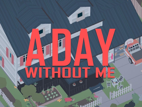 A Day Without Me   PS4 Review
