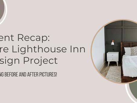 Client Recap: Kure Lighthouse Inn Design Project