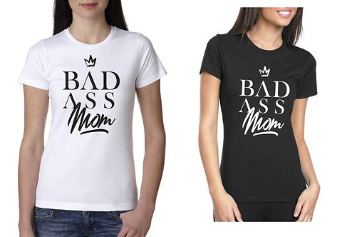 BADASS MOM T-SHIRT