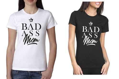 BADASS MOM T-SHIRT