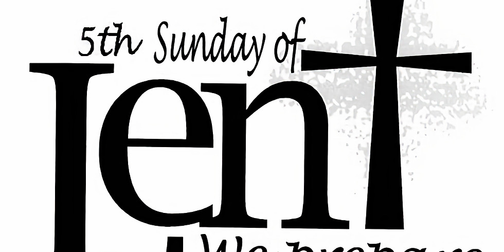 Sunday Worship Service - Lent V