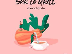 PODCAST SUR LE GRILL D'ECOTABLE - Juin 2021