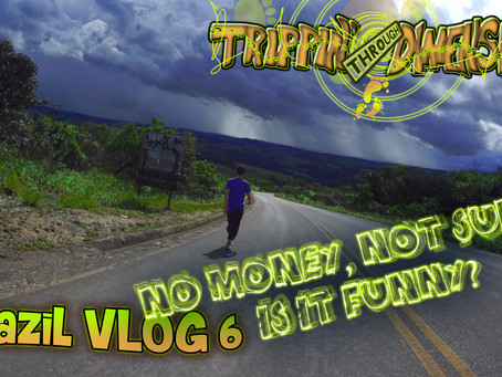 - No money, not sunny, is it funny? - | Brazil VLOG 6 | Trippin' through Dimensions