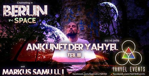 Ankunft der YahYel   Frag einen Außerirdischen Teil 3 (02.10.18)